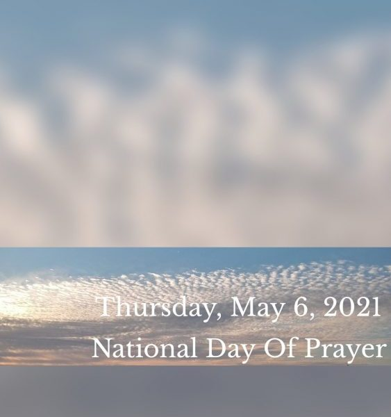 Thursday, May 6, 2021 National Day Of Prayer
